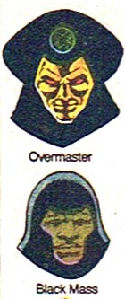 Black Mass and Overmaster