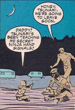 Daddy, Tsunami's been teaching me secret ninja hand signals!